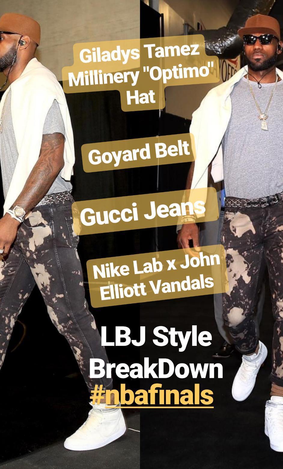 Lebron James' 2017 NBA Finals Gucci Bleached Jeans, Giladys Tamez Millinery Hat, & Nike x John Elliott Vandal Sneakers